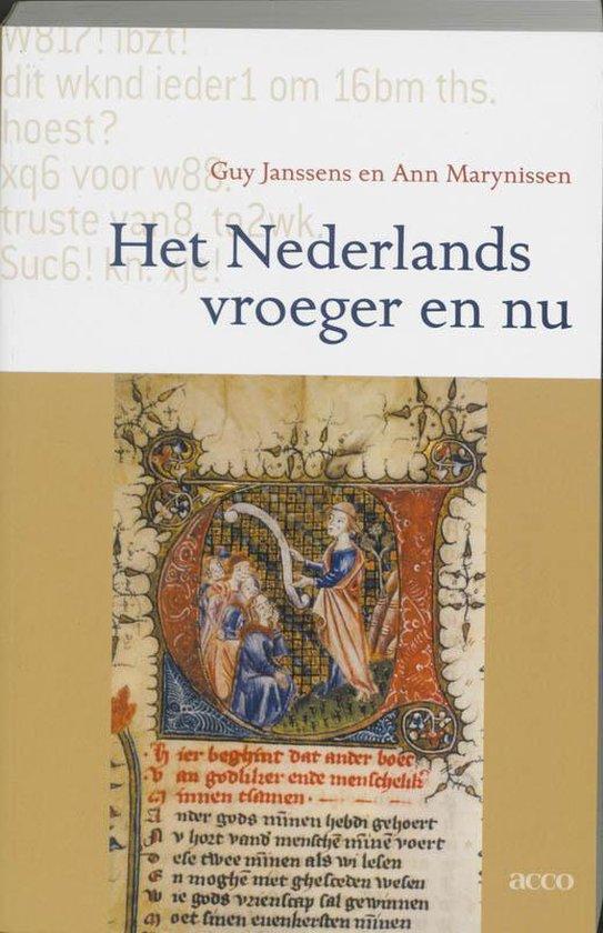 Het Nederlands Vroeger En Nu - G. Janssens |