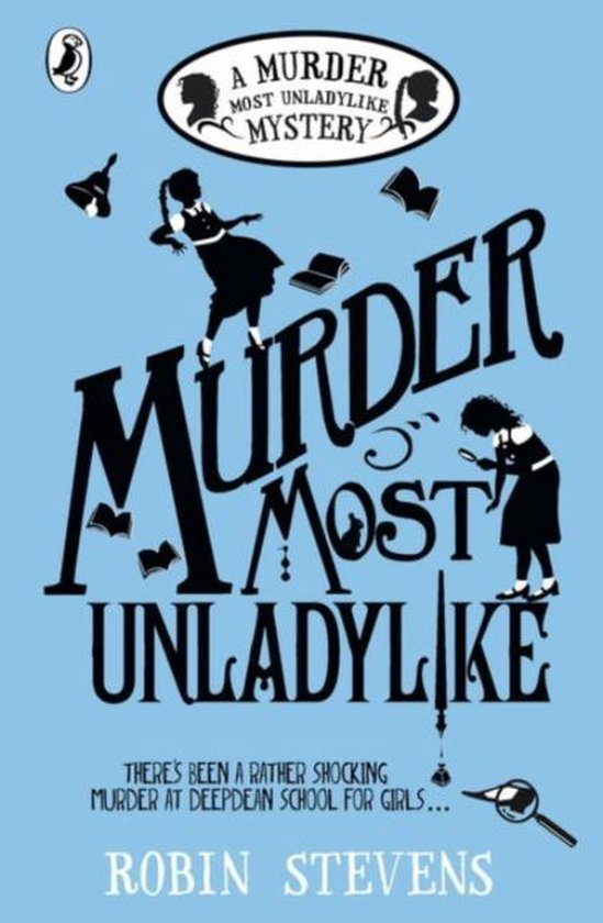 Boek cover Murder Most Unladylike van Robin Stevens (Paperback)