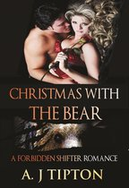Christmas with the Bear: A Forbidden Shifter Romance