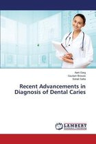 Recent Advancements in Diagnosis of Dental Caries
