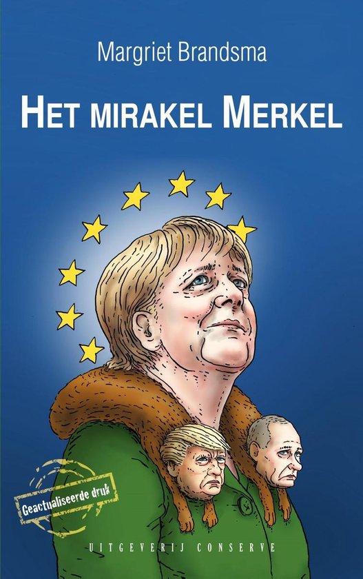 Het mirakel Merkel - Margriet Brandsma |