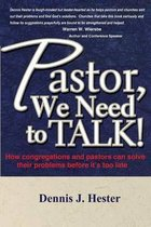 Pastor, We Need to Talk