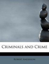 Criminals and Crime