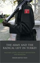 The Army and the Radical Left in Turkey