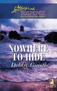 Omslag Nowhere To Hide (Mills & Boon Love Inspired Suspense)
