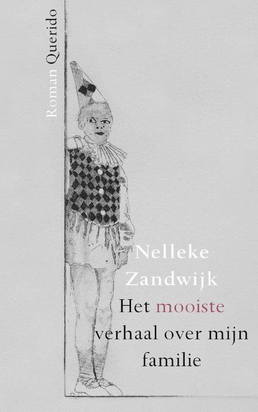 Het mooiste verhaal over mijn familie - Nelleke Zandwijk   Fthsonline.com