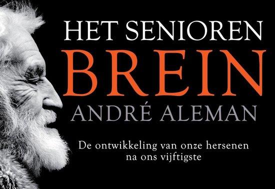 Boek cover Het seniorenbrein van André Aleman (Onbekend)