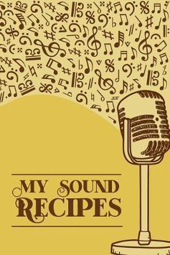 My Sound Recipes: DIN-A5 sheet music book with 100 pages of empty staves for composers and music students to note music and melodies