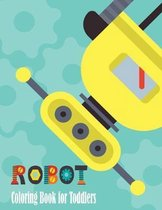 Robot Coloring Book for Toddlers: Super Fun Coloring Books For Kids