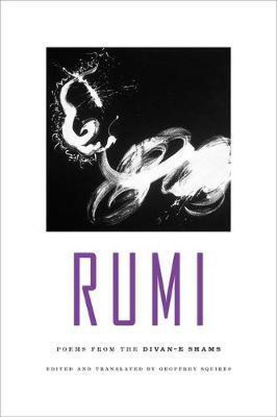 Rumi: Poems from the Divan-E Shams