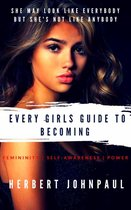 Every Girls Guide To Becoming