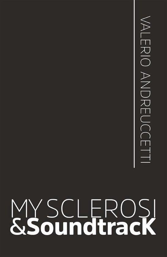 My sclerosi & soundtracK