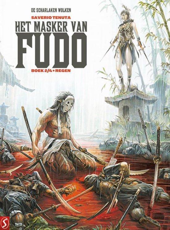 Het masker van Fudo 2 - Regen boek 2/4 - Saverio Tenuta |