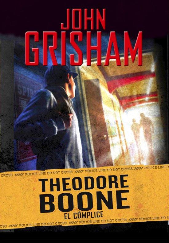 El complice (Theodore Boone 7)