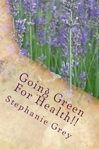 Going Green for Health!!