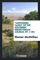 Unfinished Tasks of the Southern Presbyterian Church, Pp. 1-192