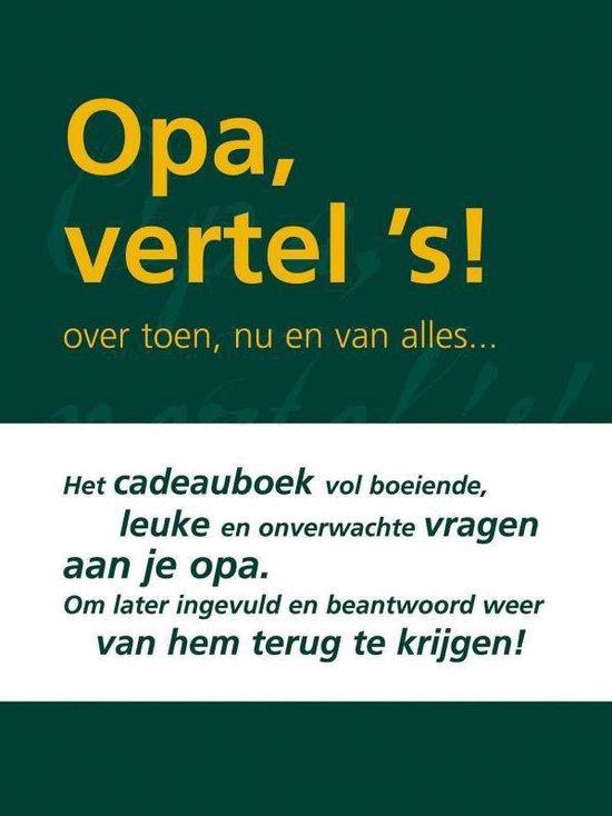 Opa Vertel 's - Elma van Vliet | Fthsonline.com