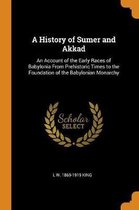 A History of Sumer and Akkad