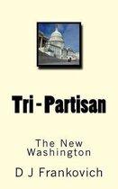 Tri-Partisan, the New Washington