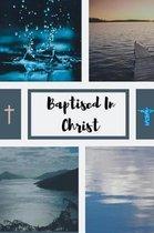 Baptised In Christ