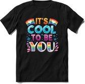 Its cool to be you   Pride T-Shirt Heren - Dames - Unisex   LHBTI / LGBT / Gay / Homo / Lesbi  Cadeau Shirt   Grappige Love is Love Spreuken - Zinnen - Teksten