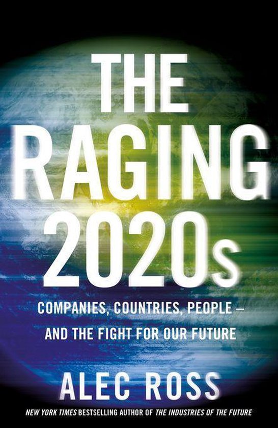 Boek cover The Raging 2020s van Alec Ross (Onbekend)
