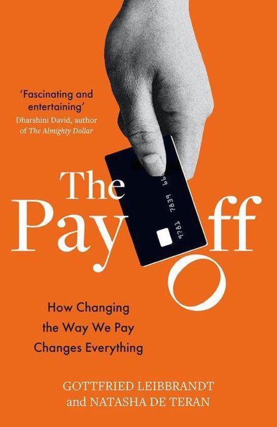 Boek cover The Pay Off van Gottfried Leibbrandt (Onbekend)