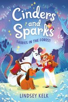 Cinders and Sparks #2: Fairies in the Forest