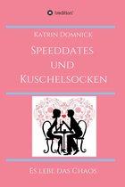 Speeddates und Kuschelsocken