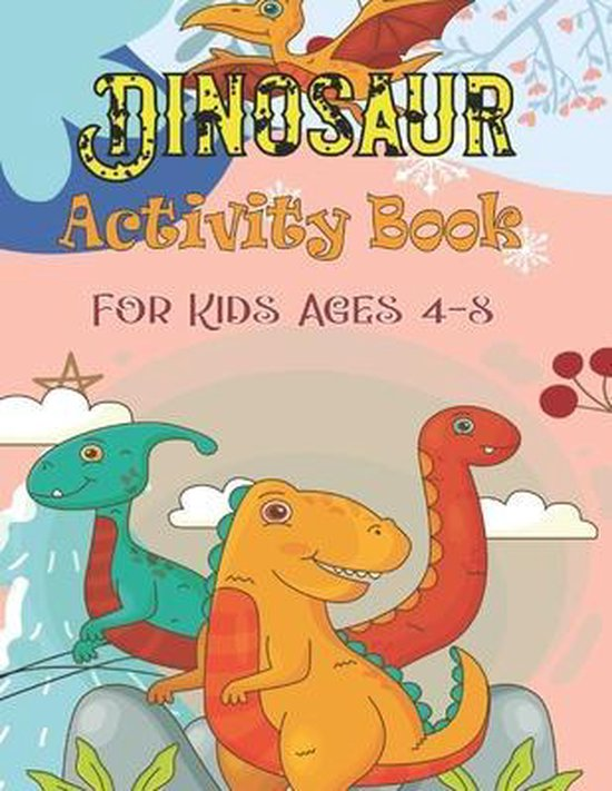 Dinosaur Activity Book For Kids Ages 4-8
