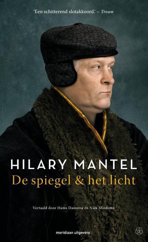 Boek cover De spiegel & het licht van Hilary Mantel (Paperback)