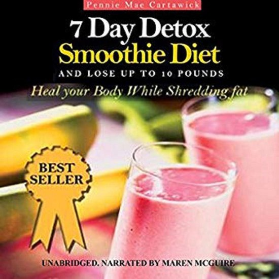 Boek cover 7 Day Detox Smoothie Diet: And Lose Up to 10 Pounds van Pennie Mae Cartawick (Onbekend)