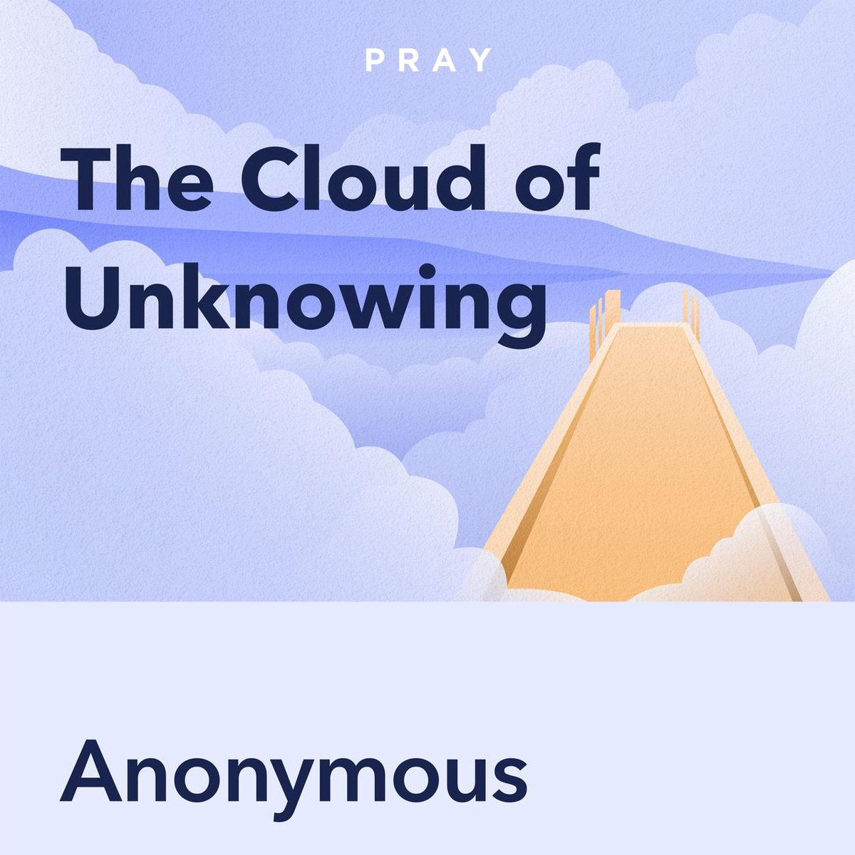 Pray.com Summary of The Cloud of Unknowing, by Anonymous