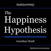 Omslag Happiness Hypothesis by Jonathan Haidt, The - Book Summary
