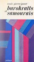 Burokratts et samouraïs