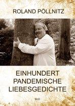 Einhundert pandemische Liebesgedichte