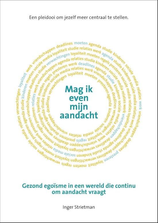 Boek cover Mag ik even mijn aandacht van Inger Strietman (Onbekend)