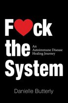F<3Ck the System