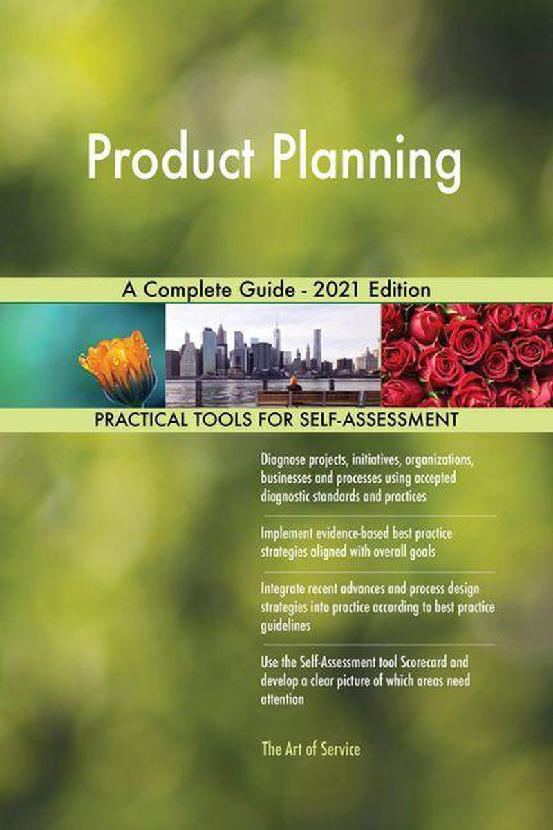 Product Planning A Complete Guide - 2021 Edition