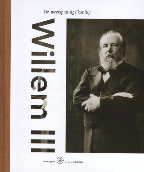 Boek cover Willem III van Jan J.B. Kuipers (Hardcover)