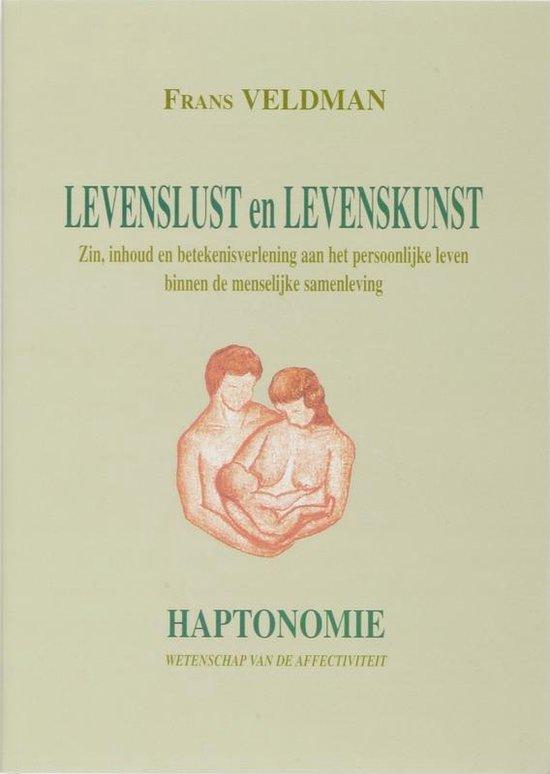 Boek cover Levenslust en Levenskunst van F. Veldman (Paperback)