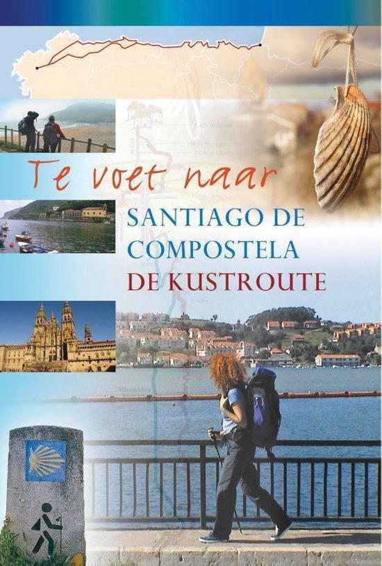 Te voet naar Santiago de Compostela - de kustroute