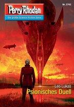 Perry Rhodan 2742: Psionisches Duell (Heftroman)