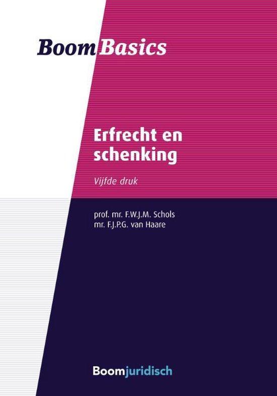 Boom Basics - Erfrecht en schenking - F.W.J.M. Schols | Readingchampions.org.uk