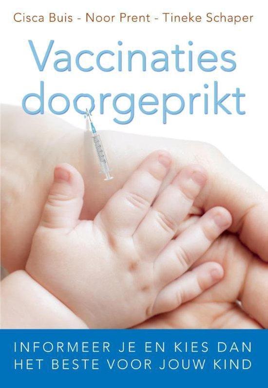 Vaccinaties doorgeprikt - Cisca Buis | Fthsonline.com