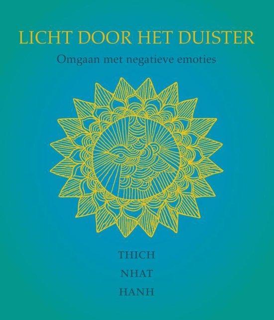 Licht door het duister - Thich Nhat Hanh |