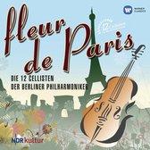 Die 12 Cellisten Der Berliner - Fleur De Paris