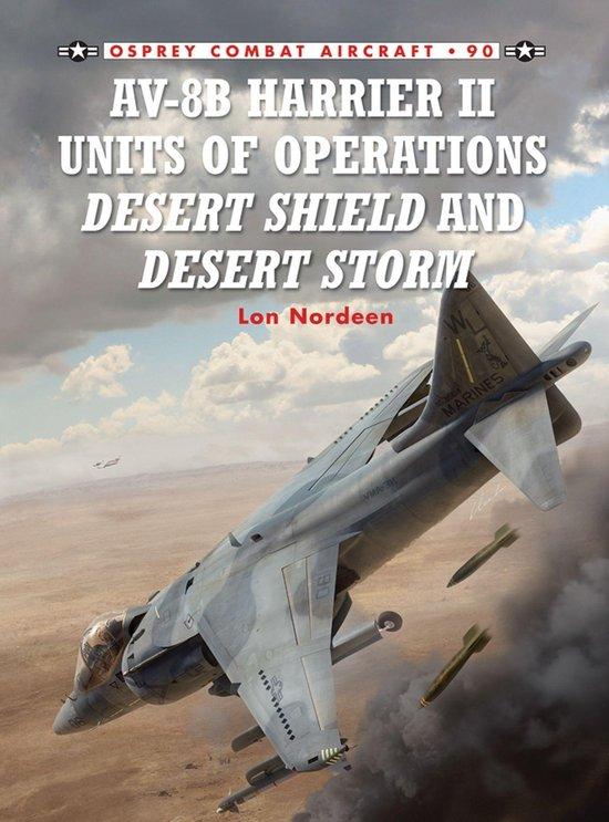 Boek cover AV-8B Harrier II Units of Operations Desert Shield and Desert Storm van Lon Nordeen
