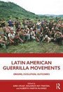 Latin American Guerrilla Movements