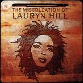 The Miseducation Of Lauryn Hil